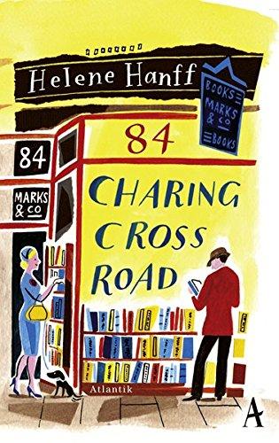 84, Charing Cross Road: Eine Freundschaft in Briefen Gebundenes Buch – 11. März 2014 Helene Hanff Rainer Moritz Atlantik 3455600050