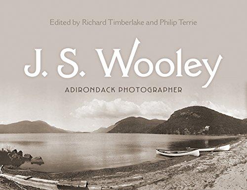J. S. Wooley: Adirondack Photographer (New York State Series)