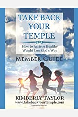 Take Back Your Temple Member Guide Paperback