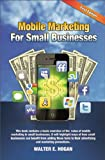 Mobile Marketing for Small Businesses