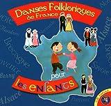 """Afficher """"Danses folkloriques de France pour les enfants"""""""