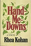 """Hand-Me-Downs"" av Rhea Kohan"