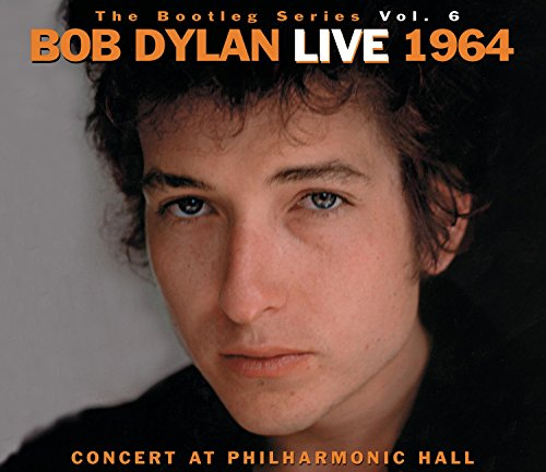 (The Bootleg Volume 6: Bob Dylan Live 1964 - Concert At Philharmonic Hall)