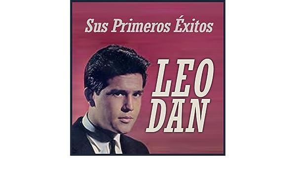 Sus Primeros Éxitos by Leo Dan on Amazon Music - Amazon.com