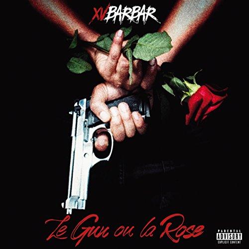 xv barbare le gun ou la rose