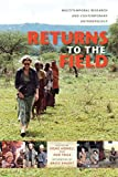 img - for Returns to the Field: Multitemporal Research and Contemporary Anthropology by Signe Howell (2012-02-17) book / textbook / text book