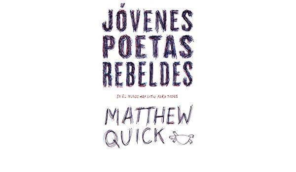Amazon.com: Jóvenes poetas rebeldes (Spanish Edition) eBook: Matthew M. Quick: Kindle Store
