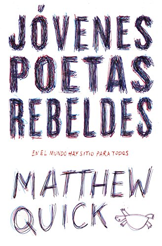 Jóvenes poetas rebeldes (Spanish Edition) by [Quick, Matthew M.]