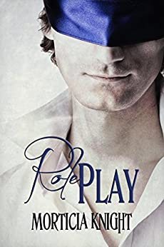 Role Play: (Play Series Book 1) by [Knight, Morticia]