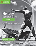 img - for History for the IB Diploma Paper 1 The Move to Global War book / textbook / text book