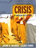 img - for Crisis in American Institutions (13th Edition) book / textbook / text book