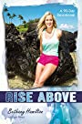 Rise Above: A 90-Day Devotional (Faithgirlz / Soul Surfer)