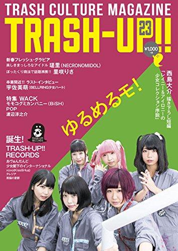 TRASH-UP!! Vol.23