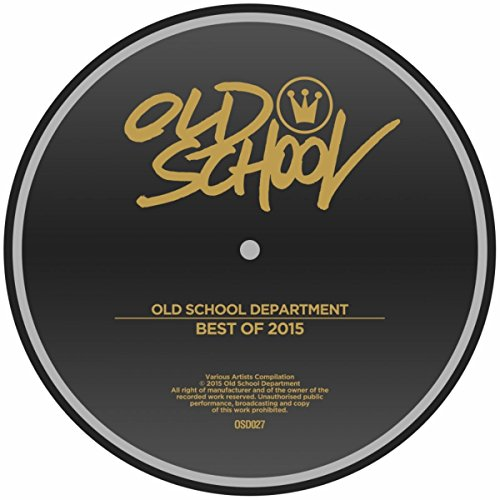 Best Of 2015 (Best Old School House Music)