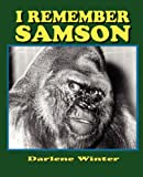 I Remember Samson, Darlene Winter, 1612251250