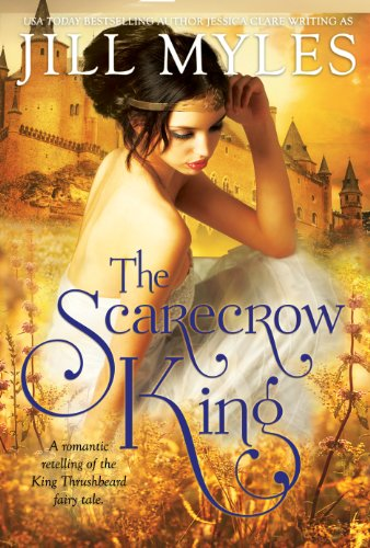 (The Scarecrow King: A Romantic Retelling of the King Thrushbeard Fairy Tale)