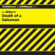 Death of a Salesman: CliffsNotes Audiobook by Jennifer L. Scheidt M.A. Narrated by Dan John Miller