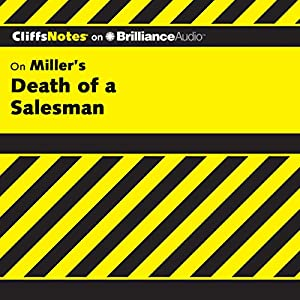 Death of a Salesman: CliffsNotes Audiobook