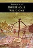 Readings in Indigenous Religions, Graham Harvey, 0826451004