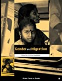 img - for Gender and Migration (Oxfam Focus on Gender Series) book / textbook / text book