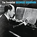 The Essential George Gershwin