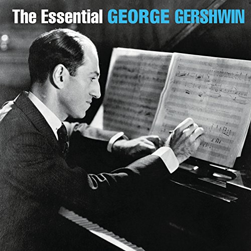 The Essential George Gershwin by be good