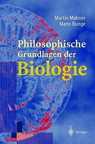 Philosophische Grundlagen der Biologie (German Edition)
