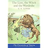 The Lion, the Witch and the Wardrobe (Full-Color Collector's Edition) by C. S. Lewis(2015-01-01)