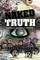 The Naked Truth: Exposing the Deception of Adventism Paperback