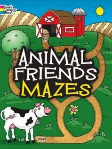 Animal Friends Mazes (Dover Fun and Games for Children)