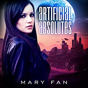 Artificial Absolutes Audiobook