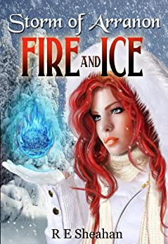 Storm of Arranon Fire and Ice by [Sheahan, R E]