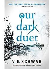 Our Dark Duet: Victoria Schwab: 1