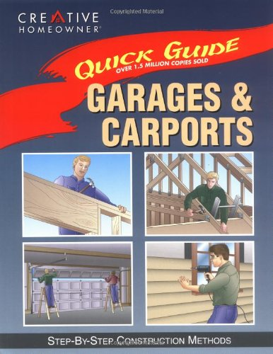 Garages & Carports: Step-by-Step Construction
