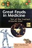 img - for Great Feuds in Medicine by Hal Hellman (2001-02-02) book / textbook / text book