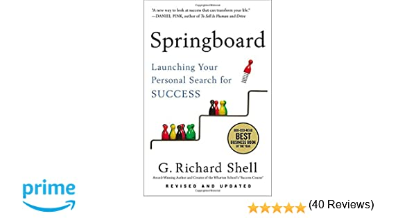 Springboard: Launching Your Personal Search for Success: G ...