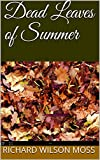 img - for Dead Leaves of Summer book / textbook / text book