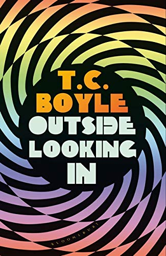 Image result for outside looking in tc boyle