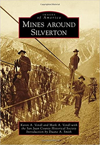 =UPDATED= Mines Around Silverton (Images Of America). Create domingo Fixture social synonyms second diseno detector