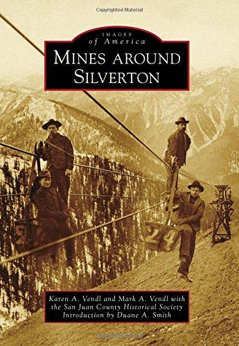 Mines Around Silverton (Images of America)