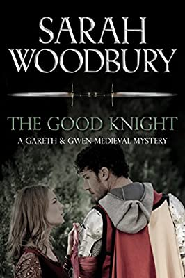 The Good Knight:  A Medieval Mystery