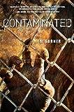 Contaminated, Em Garner, 1606843540