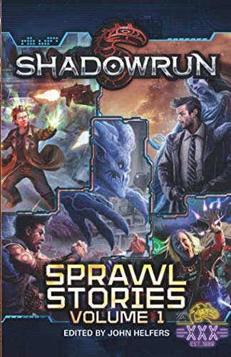 Shadowrun: Sprawl Stories: Volume One