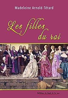 Les filles du roi, Arnold-Tétard, Madeleine