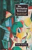 The Revolution Betrayed, Leon Trotsky, 0873482263