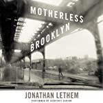 Motherless Brooklyn | Jonathan Lethem