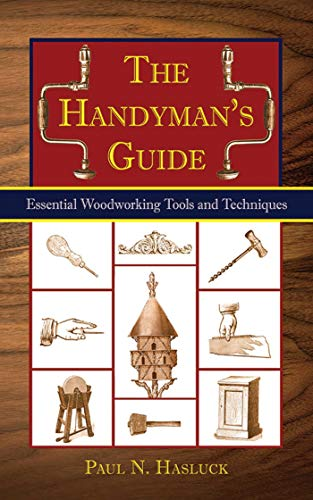 The Handyman's Book: Tools, Materials, and Techniques for Traditional ()