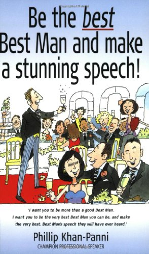 Be the Best Best Man: And make a stunning speech!