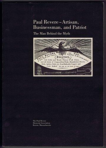 Paul Revere: Artisan, Businessman, and Patriot