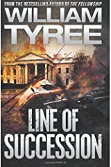 Line of Succession by Tyree, William (2010) Paperback Paperback